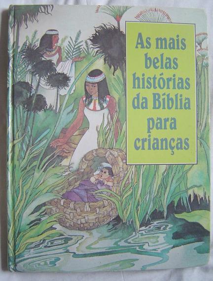 Livro As Mais Belas Histórias Da Bíblia Para Crianças.