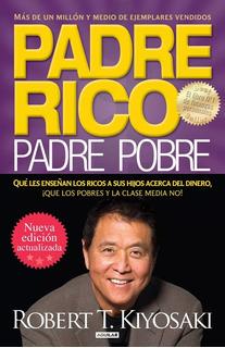 Padre Rico, Padre Pobre,robert Kiyosaki-libro