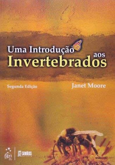 Uma Introdução Aos Invertebrados (2ª Ed.)