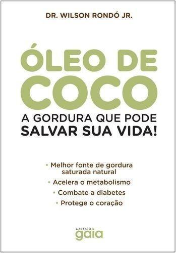 Livro Óleo De Coco Wilson Rondó