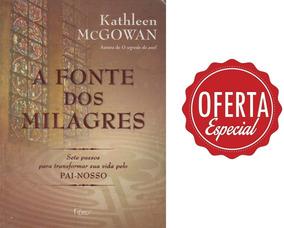 A Fonte Dos Milagres Kathleen Mcgowan - Link Na Descrição
