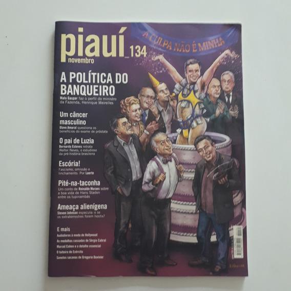 Revista Piauí 134 Nov2017 A Política Do Banqueiro Aécio C2