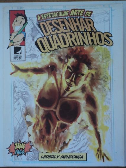 Revista:a Espetacular Arte De Desenhar Quadrinhos:144 Págs.