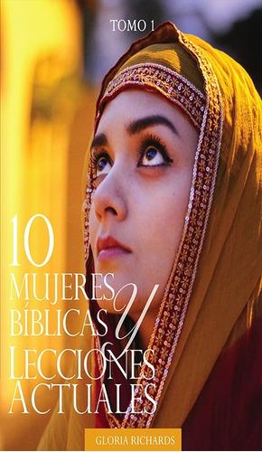 Imagen 1 de 1 de 10 Mujeres Bíblicas Y Lecciones Actuales