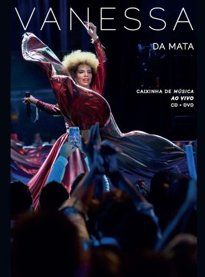 Vanessa Da Mata Caixinha De Música Ao Vivo Dvd+cd