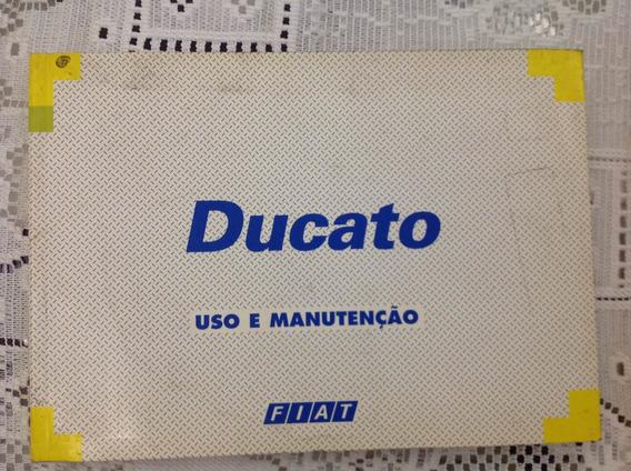 Manual Do Proprietário- Fiat Ducato 1998+manual De Segurança
