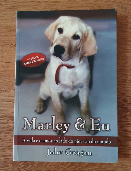Livro Marley E Eu - John Grogan