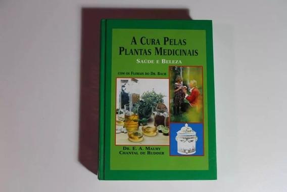 Livro A Cura Pelas Plantas Medicinais