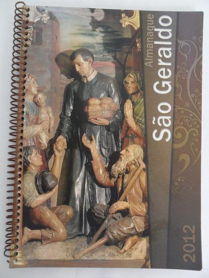 Livro Antigo Almanaque Em Espiral De São Geraldo Ano De 2012