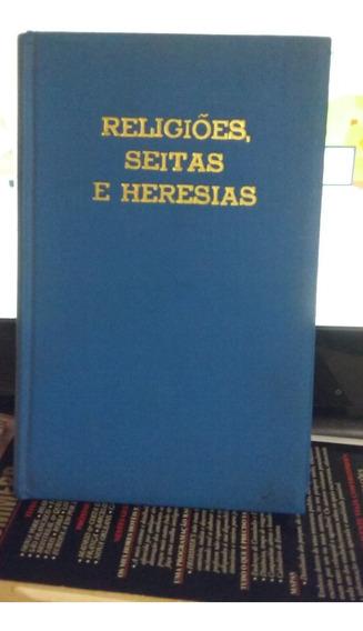 Religiões Seitas E Heresias A Luz Da Bíblia J. Cabral 1986