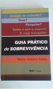Livro Guia Prático De Sobrevivência - Estágio No Exterior?