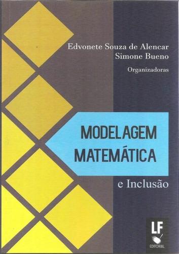 Imagem 1 de 1 de Modelagem Matematica E Inclusao