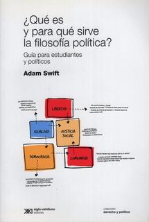 Que Es Y Para Que Sirve La Filosofia Politica?
