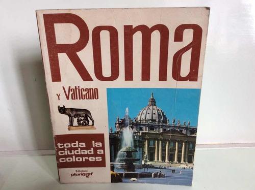 Imagen 1 de 7 de Roma Y Vaticano - Ciudad - Guía - Turismo - Italia