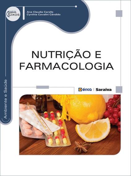 Nutrição E Farmacologia - Série Eixos