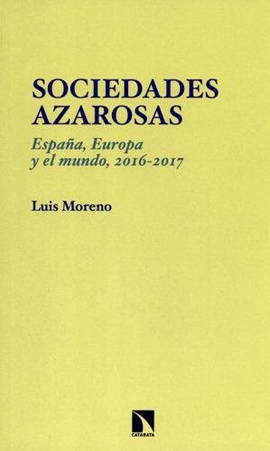 Imagen 1 de 1 de Libro Sociedades Azarosas España Europa Y El Mundo 2016-2017