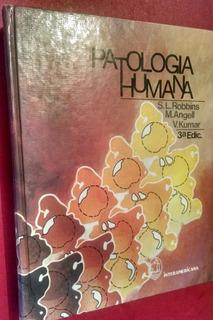 Patología Humana, S. L. Robbins, M. Angell, 1985