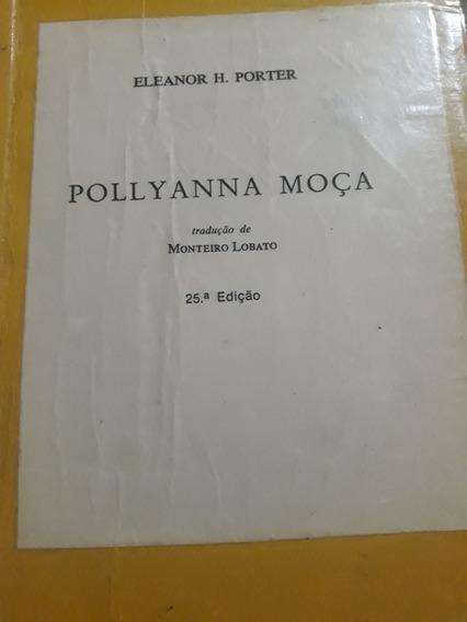 Livro Pollyanna Moça - Eleanor H. Porter
