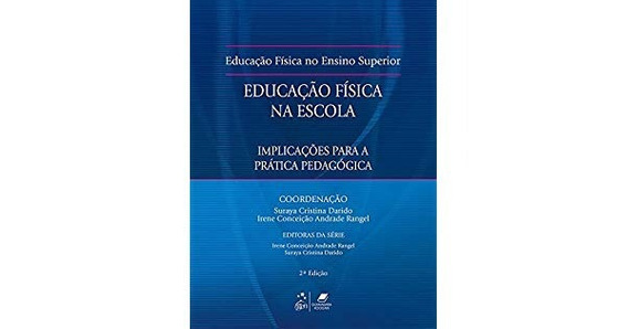 Educação Física No Ensino Superior-educação Física Na Escola