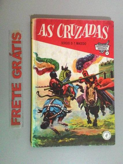 Livro Enciclopédia Histórica - As Cruzadas - Volume 1