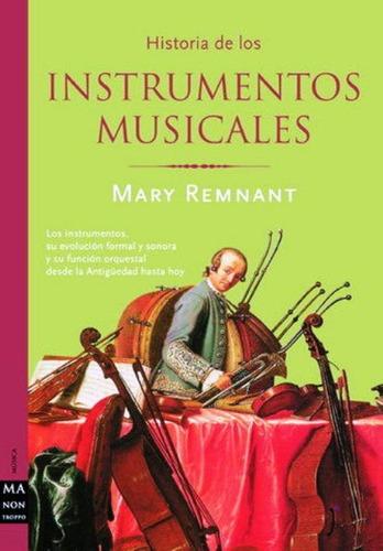 Instrumentos Musicales ,historia De Los