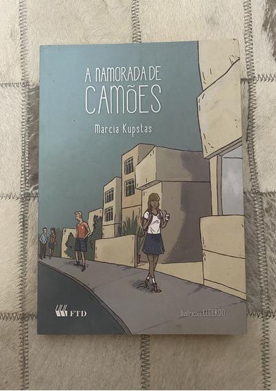 Livro A Namorada De Camões Marcia Kupstas