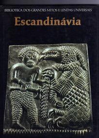 Biblioteca Dos Grandes Mitos E Lendas Universais Escandinávi