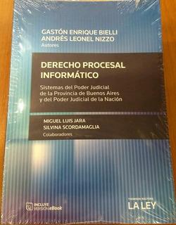 Derecho Procesal Informatico Autor Gaston Enrique Bielli - A