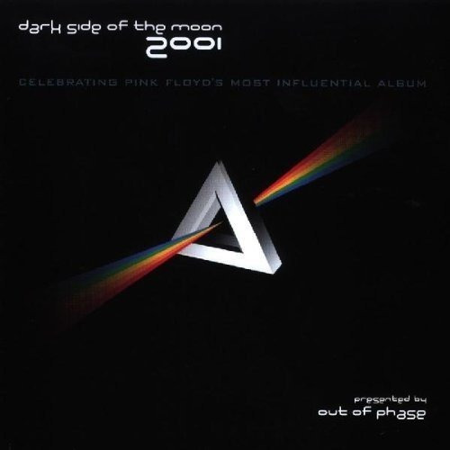 Cd : Out Of Phase - Dark Side Of The Moon 2001 (cd)