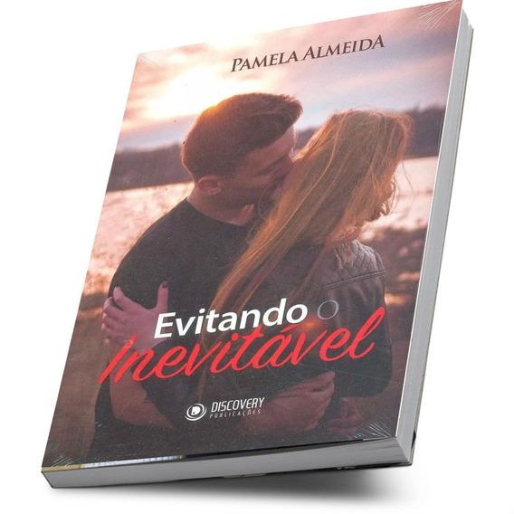 Livro Evitando O Inevitável Pamela Almeida Discovery