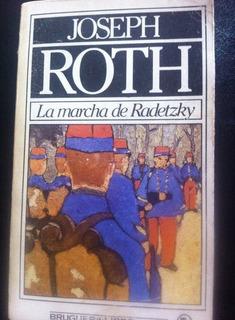 La Marcha Radetzky, Joseph Roth