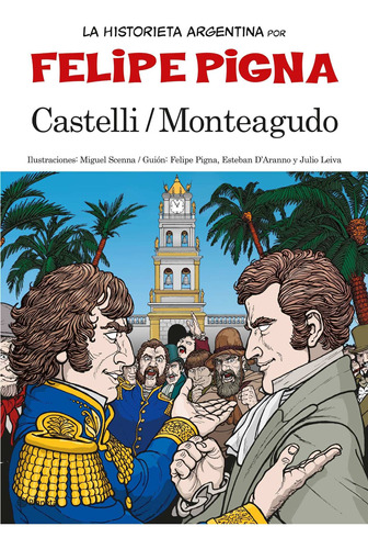 Imagen 1 de 1 de La Historieta Argentina - Castelli Y Monteagudo F. Pigna