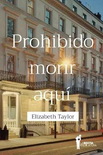 Imagen 1 de 2 de Prohibido Morir Aquí - Elizabeth Taylor - Envío Gratis Caba*