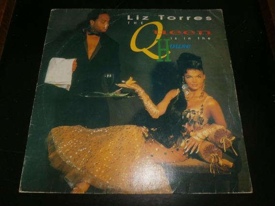 Lp Liz Torres - The Queen Is In The House, Disco Vinil, 1990