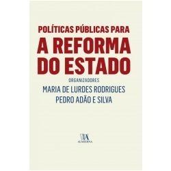 Políticas Públicas Para A Reforma Do Estado - Pedro Adão