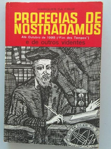 Professias De Nostradamus - Até O Outubro De 1999 ( Fim Dos