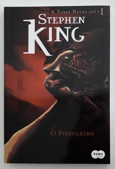 A Torre Negra 1: O Pistoleiro - Stephen King