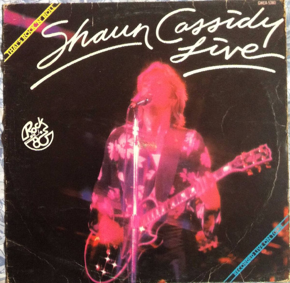 Shaun Cassidy,shaun Cassidy Live, Lp Vinil Nacional