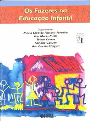 Livro Os Fazeres Na Educação Infantil Maria Clotilde Rossett