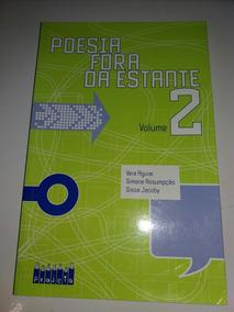 * Poesia Fora Da Estante Vera Aguiar Livro - B8
