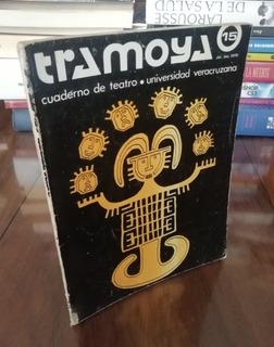 Tramoya Cuaderno De Teatro 15 - Universidad Veracruzana 1979