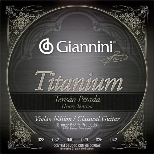 Encordoamento Giannini Titanium Violao Nylon Tensao Pesada F