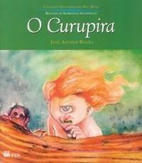 O Curupira - Histórias Do Rio Moju - Livro Novo Frete Baixo