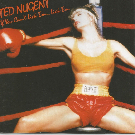 Ted Nugent ¿ If You Can