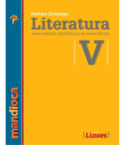 Imagen 1 de 1 de Literatura 5 Serie Llaves (r. Sampayo) - Estación Mandioca -
