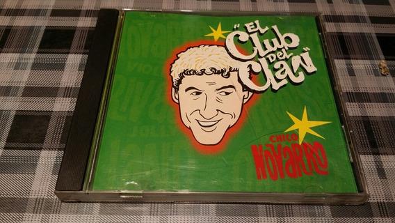 El Club Del Clan - Chico Novarro - Cd Original Descatalogado