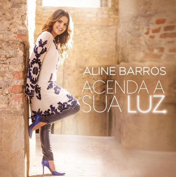 Aline Barros - Acenda A Sua Luz