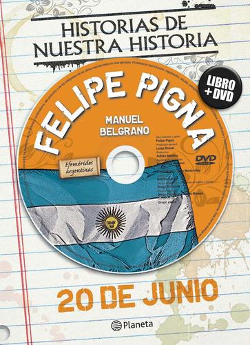 Imagen 1 de 3 de Efemérides. 20 De Junio De Felipe Pigna - Planeta