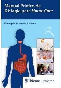 Manual Prático De Disfagia Para Home Care