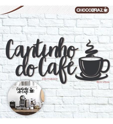 Imagem 1 de 1 de Letreiro Cantinho Do Café Mdf P/ Decoração Com Adesivo